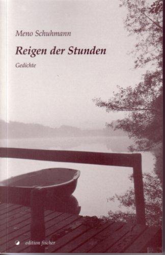Reigen der Stunden: Gedichte (edition fischer)