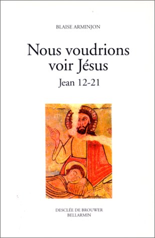Nous voudrions voir Jésus, tome 2