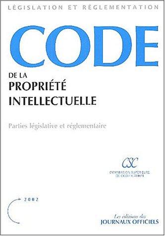 Code de la propriété intellectuelle / partie legislative et reglementaire