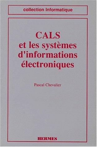 CALS et les systèmes d'informations électroniques