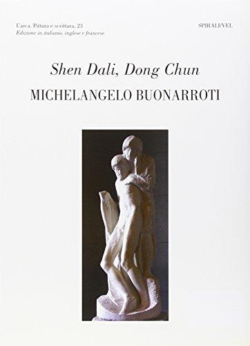 Michelangelo Buonarroti, Günther Roth (L'arca. Pittura e scrittura) por Dali Shen