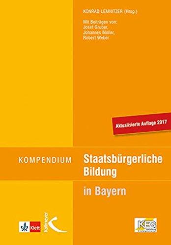 Kompendium Staatsbürgerliche Bildung: für Lehramtsprüfungen in Bayern