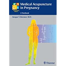 Medical Acupuncture in Pregnancy