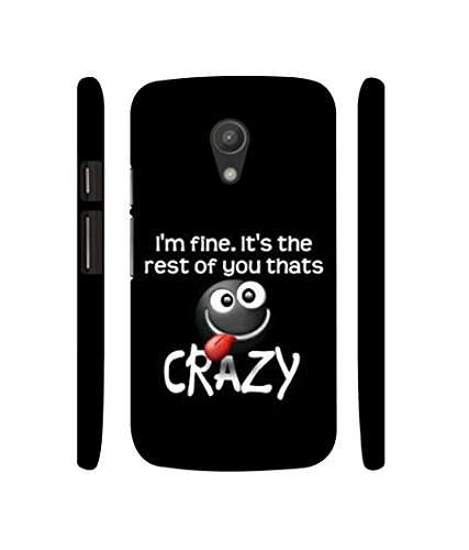 Casotec Funny Quote Designer 3D Printed Hard Back Case Cover for Motorola Moto G 2nd Generation