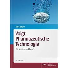 Voigt Pharmazeutische Technologie: Für Studium und Beruf (Wissen und Praxis)