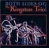 Songtexte von The Kingston Trio - Both Sides of the Kingston Trio, Volume 1