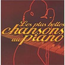 Piano & Voix : Les Plus Belles Chansons au Piano