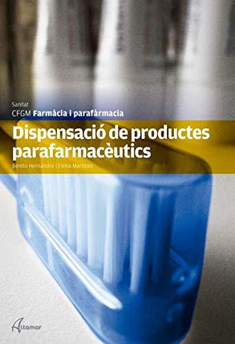 Dispensació de productes parafarmacèutics (CFGM FARMACIA I PARAFARMACIA)