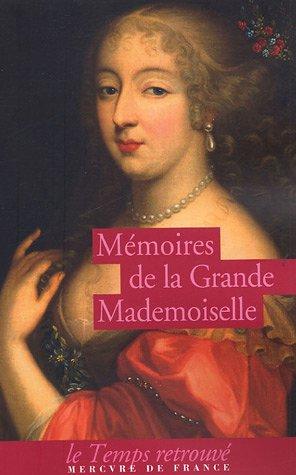 Mmoires de la Grande Mademoiselle