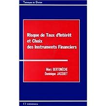 Risque de taux d'intérêt et choix des instruments financiers