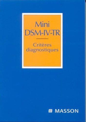 Mini DSM-IV-TR : Critres diagnostiques