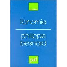 L'anomie : Ses usages et ses fonctions dans la discipline sociologique depuis Durkheim
