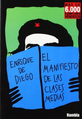Manifiesto De Las Clases Medias, El