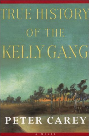 Book cover for True History of the Kelly Gang