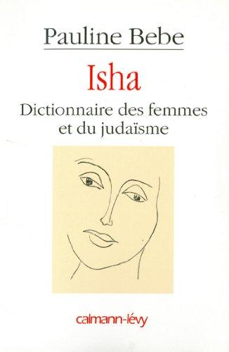 Isha Dictionnaire des femmes et du juda�...