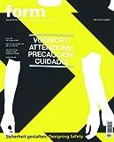 Sicherheit Gestalten: Designing Safety (Zeitschrift Form Series)