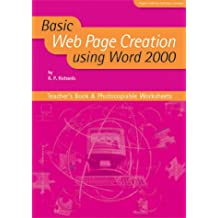 Basic Web Page Creation Using Word 2000 Teacher's Book