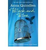 [ BLACK AND BLUE BY QUINDLEN, ANNA](AUTHOR)PAPERBACK