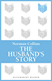 The Husband's Story (Bloomsbury Reader)