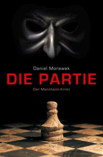 Mannheim-Krimi, Band 1: Die Partie