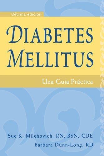 Diabetes mellitus: Una guía práctica (Salud) (Spanish Edition) by Sue K. Milchovich RN BSN CDE (2011-04-01)