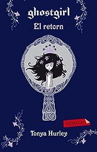 Ghostgirl. El retorn par Tonya Hurley