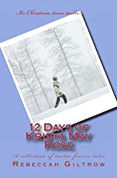 12 Days of Krista May Rose