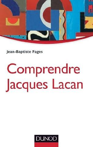 Comprendre Jacques Lacan - 2e éd.