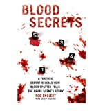 By Rod Englert ; Kathy Passero ; Ann Rule ( Author ) [ Blood Secrets: Chronicles of a Crime Scene Reconstructionist By Apr-2010 Hardcover