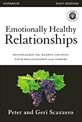 Emotionally Healthy Relationships Course Workbook