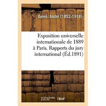 Exposition universelle internationale de 1889 à Paris. Rapports du jury international. Classe 42: Produits des exploitations et des industries forestières