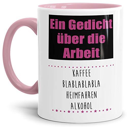 Tasse mit Spruch Gedicht über die Arbeit - Kaffee Blablabla - Heimfahren - Alkohol Lustig/Arbeit/Büro/Witzig/Geschenk-Idee für den Kollegen/Innen & Henkel Rosa
