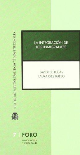 La integración de los inmigrantes : la integración política, condición del modelo de integración