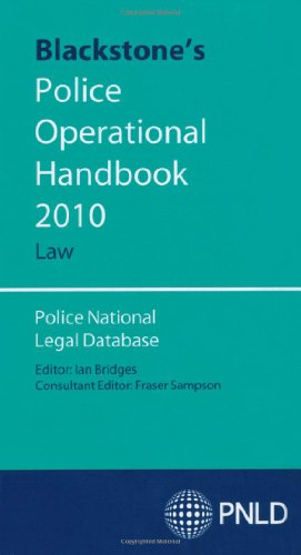 Blackstone's Police Operational Handbook 2010: Law