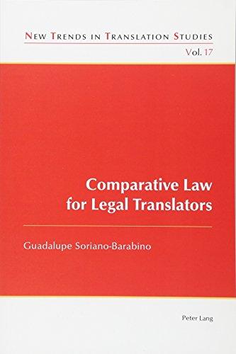 Comparative Law for Legal Translators (New Trends in Translation Studies) por Guadalupe Soriano-Barabino