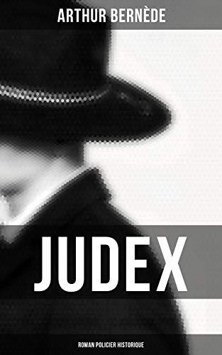 Couverture du livre Judex: Roman policier historique