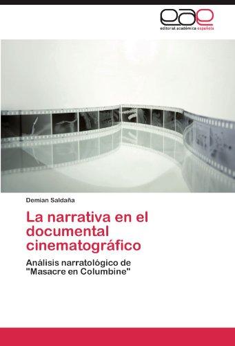 La narrativa en el documental cinematográfico por Saldaña Demian