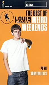 Louis Theroux - Best Of Louis Theroux's Weird Weekends [VHS]