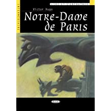 Notre Dame de Paris. Con audiolibro. CD Audio (Lire et s'entraîner)