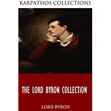 The Lord Byron Collection (English Edition)