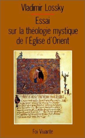 Essai sur la théologie mystique de l&#3...