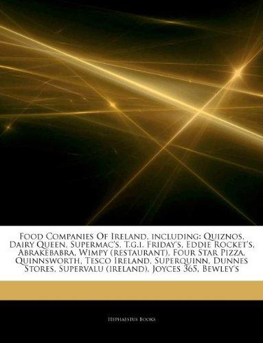 articles-on-food-companies-of-ireland-including-quiznos-dairy-queen-supermacs-tgi-fridays-eddie-rock