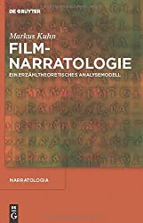 Filmnarratologie: Ein Erzahltheoretisches Analysemodell (Narratologia)