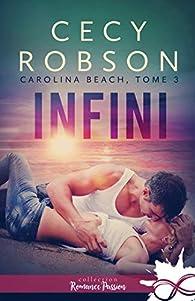 Carolina Beach, tome 3 : Infini par Cecy Robson