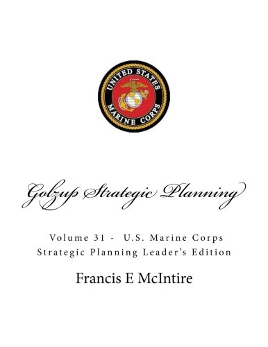 golzup-vol-31-marine-strategic-planning-leaders-edition-leaders-edition-volume-31