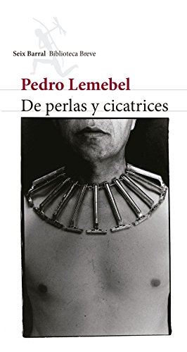 De perlas y cicatrices por Pedro Lemebel