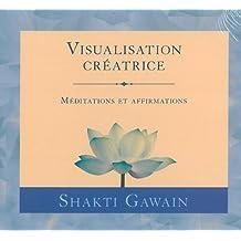 Visualisation créatrice - Livre audio 1 CD