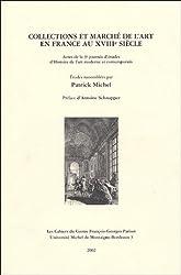 Collections et marchés de l'art en France au XVIIIe siècle