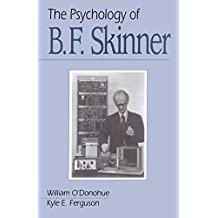 The Psychology of B F Skinner