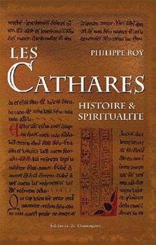 Les Cathares : Histoire et spiritualité